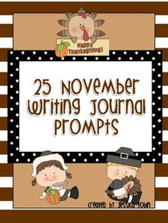 25 November writing journal prompts
