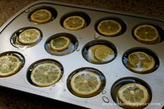 A cool way to keep lemons and limes for later use? Cut and freeze them in muffin pans so you can enjoy a tall glass of refreshing water all the time.