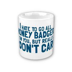 f5f65528e34 46 Best Honey Badger Don't Care images in 2012 | Honey badger, Don't ...