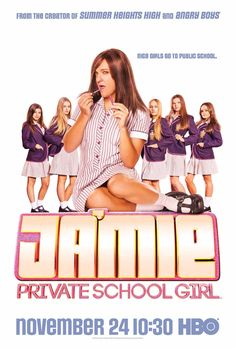 Watch Ja Mie Private School Girl Episode The continuing story of Ja'mie King, a conniving Year 12 student at Hillford Girls Grammar, a tony private school in Sydney, Australia. Ja'mie, the self-promoting queen bee of Summer . Private School Girl, High School Girls, School Boy, Girls Tv Series, Tv Series 2013, Summer Heights High, Chris Lilley, Girl Posters, Movie Posters