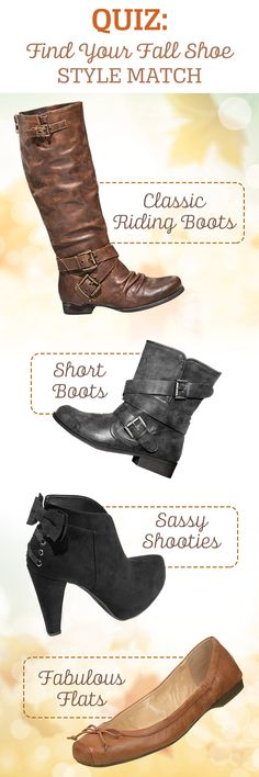 Take this quiz to find out what your ideal shoe style is for the season and be a fully, fall-prepared fashionista!