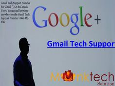 Gmail Technical support number 1 866-552-6319 is a unique service which provides solutions of all related to email issues faced by the users from time to time on their Gmail accounts. For any information you can visit our website http://www.monktech.us/Gmail-Technical-support-Number.html