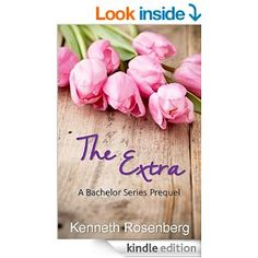 The Extra: A Bachelor Series Prequel (The Bachelor Series) - Kindle edition by Kenneth Rosenberg. Literature & Fiction Kindle eBooks @ Amazon.com.