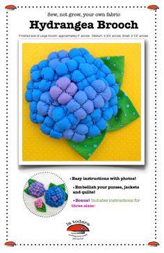 Hydrangea Fabric Flower Brooches Tutorial Pattern -  by La Todera. $9.00, via Etsy.
