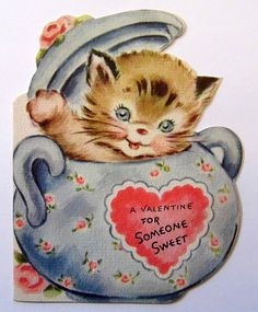 """Vintage Valentine Day Greeting Card by Rust Craft Featuring a Little Cat, """"A Valentine For Someone Sweet"""", Copyright 1947 Valentine Images, My Funny Valentine, Valentines Day Greetings, Vintage Valentine Cards, Cat Valentine, Vintage Holiday, Valentine Crafts, Valentine Day Cards, Happy Valentines Day"""