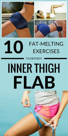10 Fat-Melting Exercises To Destroy Inner Thigh Flab #exercises #fatburn #innerthighs #workout #flab