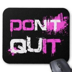 DON'T QUIT - DO IT paint splattered urban quote mousepad  #don't #quit #do #it #accessory #gift #girly #motivation #determination #courage #attitude #splatter #spray #graffiti #urban #sport #workout #fitness #gift