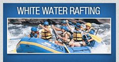 White Water Rafting in West Virginia, complete with some other adventure activities!