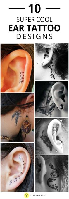 The ears have always been a favorite part of a woman's body to highlight with jewelry and ornaments. However, with changing trends ear tattoos are quickly replacing earrings as a trendier form of drawing attention to a woman's delicate ears. Check out these trendiest top ten ear tattoo designs, which could very well replace your earrings. If you have a trendy and modern bent of mind, this will surely impress you. Read further to know more.