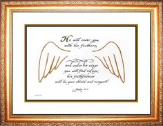 Psalm 91:4 He will cover you with his feathers and under his wings scripture verse framed and matted gift