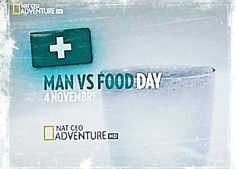 Man vs Food Day! 4 novembre 2012. Non ci sono per nessuno!