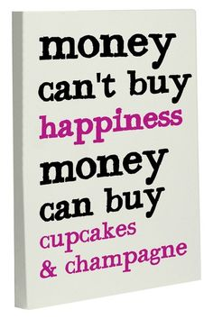 Money Can't Buy Happiness/Can Buy Cupcakes and Champagne Wall Decor Canvas - Oatmeal/Black