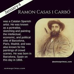 January 4: Ramon Casas i Carbó  was a Catalan Spanish artist. He was known as a portraitist sketching and painting the intellectual economic and political elite of Barcelona Paris Madrid and was also known for his paintings of crowd scenes. He was born in Barcelona Spain on this day in 1866.  #thisday #thisdayinhistory #january #history #hispanichistory #hispanicheritage #genealogy #shhar #somosprimos #wearecousins #hispanicgenealogy #newspain #nuevaespana #newworld