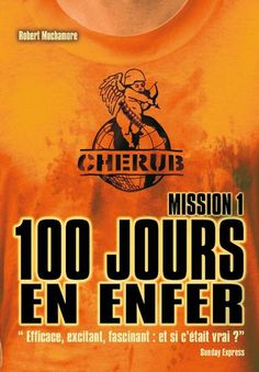 CHERUB Mission 1 - 100 jours en enfer - Robert Muchamore - 9782203002029 - 9782203002029