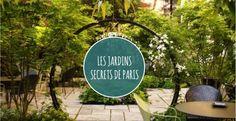 JARDINS SECRETS ET INSOLITES À PARIS