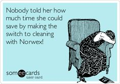 Nobody told her how much time she could save by making the switch to cleaning with Norwex!