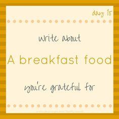 #30DayGratitudeChallenge - A breakfast food http://ift.tt/2f0nJyR