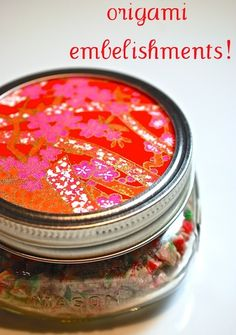 Decorate your #MasonJar gifts with origami paper - quick and easy!  via http://lifeovereasy.com/
