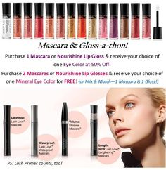 Ladies, I am having a mascara lip gloss-a-thon Purchase a lip gloss or mascara to receive 50% off of an eye shadow! Deal ends Sept 28th. Stay fabulous(; http://www.marykay.com/spierre12
