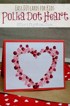 Easy DIY Card ideas, Polk-a-dot heart Card, perfect for Valentines Day, Mothers day ideas, Kids Craft Ideas, Handmade Cards