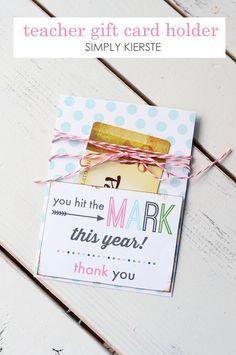 Teacher Gift Card Holder | FREE printable | simplykierste.com