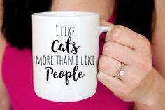 I Like Cats More Than I Like People Mug - Funny Mug Gift - Cat Lover Gift Custom Coffee Mug Gift - Ceramic Coffee Mug - I Love My Cat Mug by PaintTheDayHome on Etsy