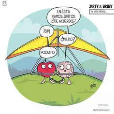 Miedo?? Muchoooo Heart Vs Brain, Heart And Mind, Funny Thoughts, Positive Thoughts, Valantine Day, The Awkward Yeti, Me Quotes, Funny Quotes, Inspirational Phrases