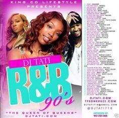 """90's R&B Mix Vol.1 - R&B Collector's Mixtape"""" Mix CD - DJ Tati"""