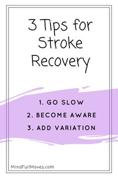 3 Tips for Stroke Recovery, using techniques from the Anat Baniel Method (ABM) or Neuromovement. Tap into your brain's plasticity to speed up your recovery from stroke or brain injury. Brain Injury Recovery, Stroke Recovery, Traumatic Brain Injury, Aphasia Therapy, Occupational Therapy, Stroke Therapy, Therapy Tools, Therapy Ideas