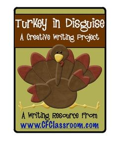 Turkey in Disguise Writing & Craft Project (cute bulletin board) - Thanksgiving writing project? Thanksgiving Classroom Activities, Thanksgiving Writing, Kindergarten Thanksgiving, Holiday Writing, Thanksgiving Crafts, Book Turkey, Cute Bulletin Boards, Turkey Project, Turkey Disguise