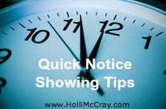 Your agent is bringing a potential buyer to your home in 15 minutes. What can you do to make your home presentable in such short time? www.HolliMcCray.com #Knoxville #RealEstate