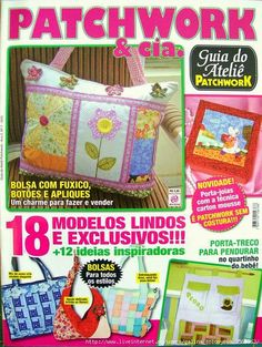 Como hacer carteras con Patchwork Sewing Magazines, Book Quilt, Patchwork Bags, Crafts To Make, Purses And Bags, Sewing Crafts, Projects To Try, Patches, Album