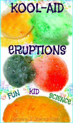 Explore Science with Kool-aid ERUPTIONS!  Super fun kids activity! I also used food coloring instead of the kool-aid.  Both worked the same except the kool-aid smelled good.  I also used several different colors at the same time to create a rainbow effect.