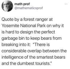 Funny Cute, The Funny, Yosemite National Park, National Parks, Watch The World Burn, Funny Jokes, Hilarious, Twitter Quotes, Best Funny Pictures
