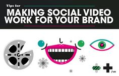 Tips For Making Social Video Work for Your Brand - #infographic #contentmarketing #socialmedia
