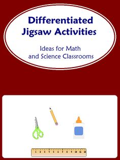 Need a simple way to differentiate instruction in math or science? Try this - Differentiated Jigsaw Activities