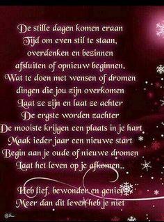 Légy hálás, időt a gondolkodás és egy új kezdet - Susan in de Overgang Beautiful Lyrics, Beautiful Words, Good Life Quotes, Best Quotes, Dutch Words, Always On My Mind, Dutch Quotes, Special Words, New Year Wishes