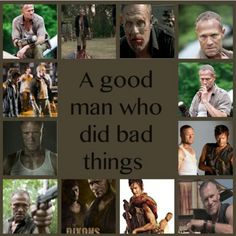 "Ok, the real fandom knows that this should really say "" A bad man attempting to do good things""... just saying #TheWalkingDead"