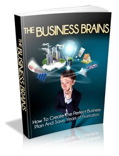 The Business Brains How to create the perfect business plan and save years of frustration Basic Business Plan, Writing A Business Plan, Business Planning, Business Ideas, Marketing Plan, Affiliate Marketing, Internet Marketing, Marketing Tools, How To Make Money