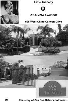 Zsa Zsa Gabor's first Palm Springs home. Later she moved to Deepwell in South Palm Springs.