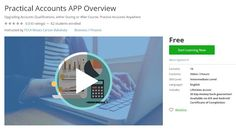 Coupon Udemy - Practical Accounts APP Overview (Free) - Course Discounts & Free