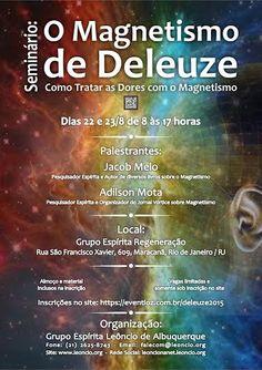 GELA Convida todos para o Seminário: O Magnetismo de Deleuze - Como tratar as Dores com o Magnetismo - http://www.agendaespiritabrasil.com.br/2015/08/07/gela-convida-todos-para-o-seminario-o-magnetismo-de-deleuze-como-tratar-as-dores-com-o-magnetismo/
