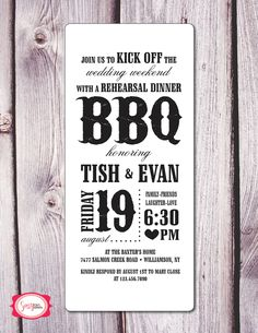 rehearsal bbq invite... Laid back too, so my style