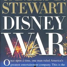 Disney War chronicles the back-stabbing, narcissism, and greed flourishing inside Walt Disney Corp. during the reign of deposed CEO Michael Eisner. Pulitzer Prize-winning author James Stewart joins us. I Love Books, Great Books, Books To Read, My Books, This Book, Roy Disney, Walt Disney, Page One, Books