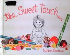 The Sweet Touch book By Lorna Balian