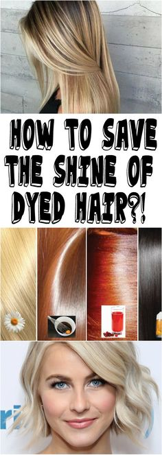 HOW TO SAVE THE SHINE OF DYED HAIR?!