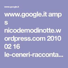 www.google.it amp s nicodemodinotte.wordpress.com 2010 02 16 le-ceneri-raccontate-ai-bambini amp