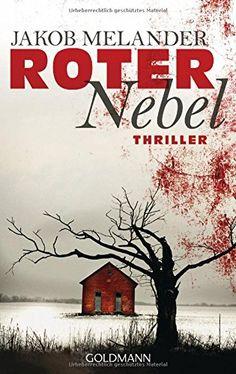 Roter Nebel: Thriller von Jakob Melander http://www.amazon.de/dp/3442479584/ref=cm_sw_r_pi_dp_LkCXvb1P429H3