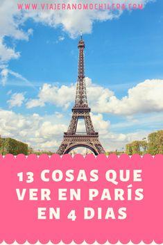 13 cosas que hacer y que ver en Paris y alrededores Paris Budget, Paris Travel Guide, Magic City, Paris Photography, World Traveler, Solo Travel, Travel Around The World, Where To Go, Travel Photos