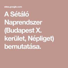A Sétáló Naprendszer (Budapest X. kerület, Népliget) bemutatása. Budapest